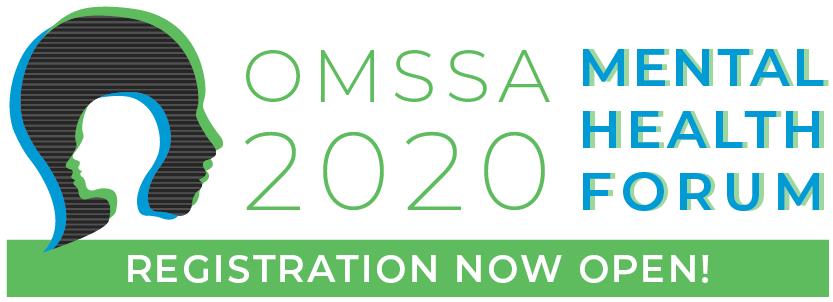 OMSSA 2020 Mental Health Forum